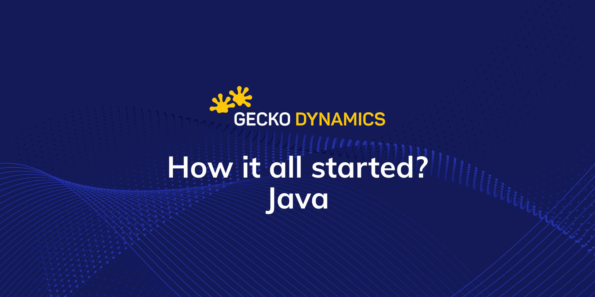 How it all started? - History of Java